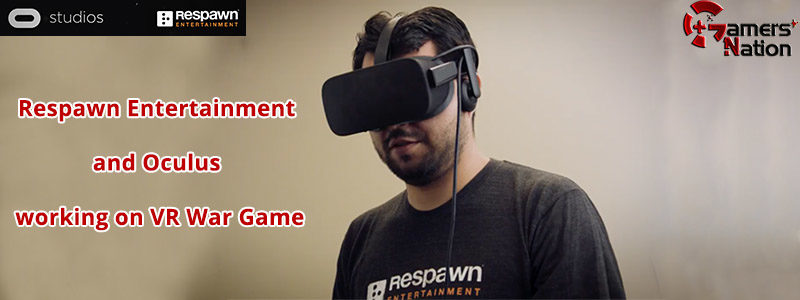 respawn and oculus vr war game gamers nation