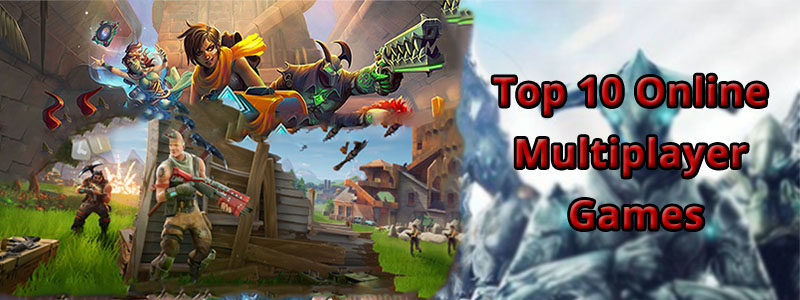 top 10 online multiplayer games gamers nation cover